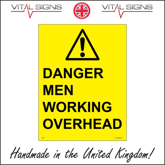 WS428 Danger Men Working Overhead Sign with Triangle Exclamation Mark