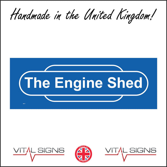 IN177 The Engine Shed Sign