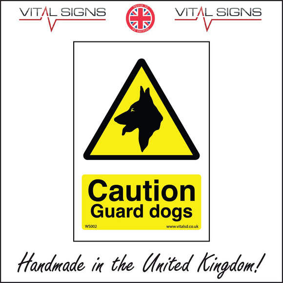 WS002 Caution Guard Dogs Sign with Triangle Dog