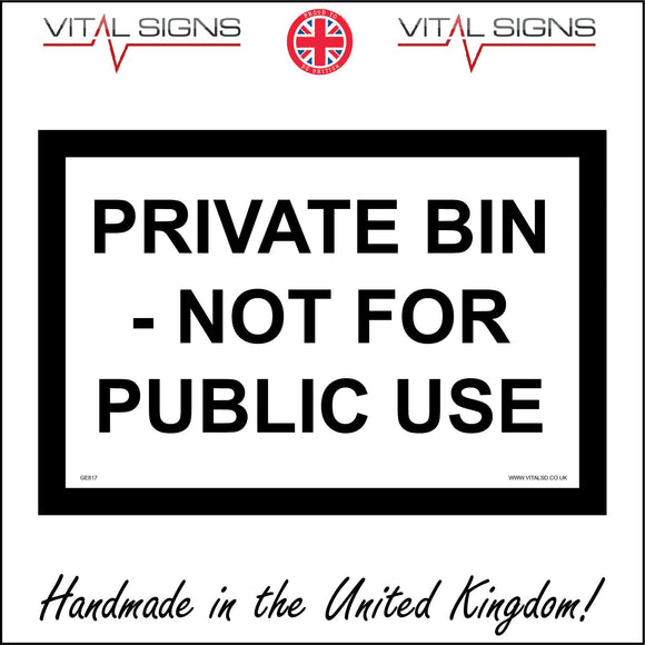 GE817 Private Bin Not For Public Use Sign