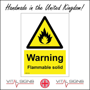 WS124 Warning Flammable Solid Sign with Triangle Fire