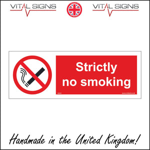 NS025 Strictly No Smoking Sign with Cigarette