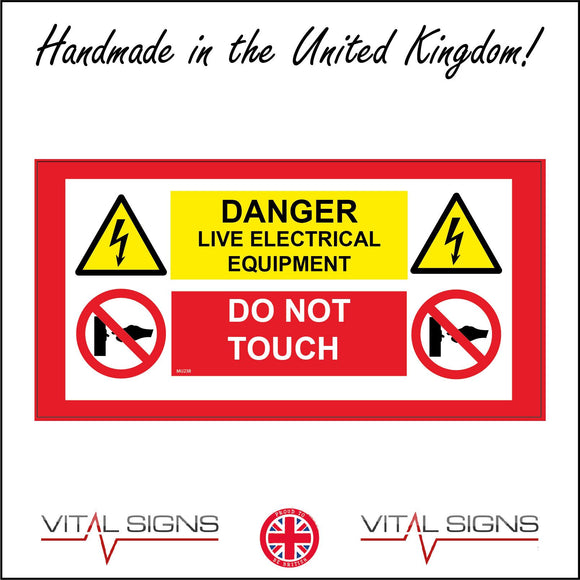 MU238 Danger Live Electrical Equipment Do Not Touch Sign with Electric Bolts Hand Switch Triangles Circles