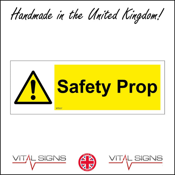 WT057 Safety Prop Sign with Triangle Exclamation Mark