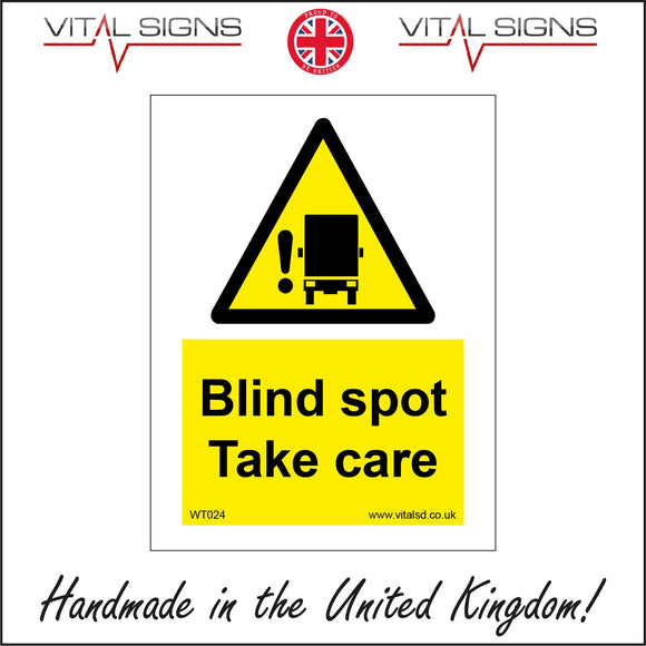 WT024 Blind Spot Take Care Sign with Exclamation Mark Lorry