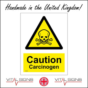 WS205 Caution Carcinogen Sign with Triangle Skull &Cross Bones
