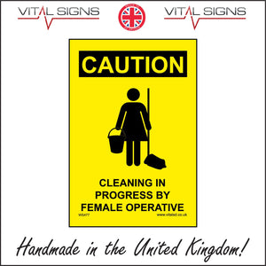 WS476 Caution Cleaning In Progress By A Female Operative Sign with Woman Mop And Bucket
