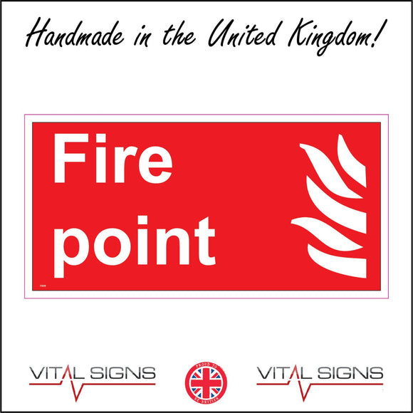 FI009 Fire Point Sign with Fire