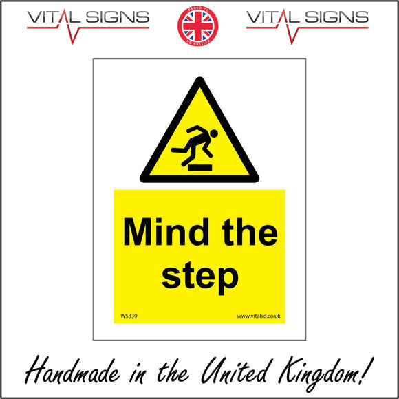 WS839 Mind The Step Sign with Triangle Man Tripping