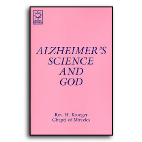 Alzheimer's Science and God