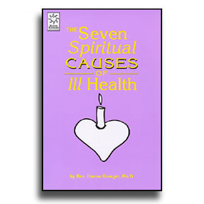 Seven Spiritual Causes of Ill Health
