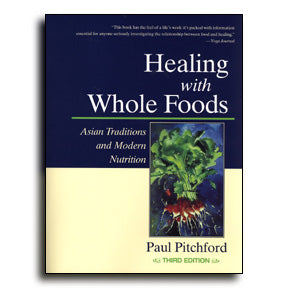 Healing with Whole Foods, Third Edition