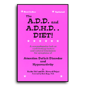 ADD and ADHD Diet, The