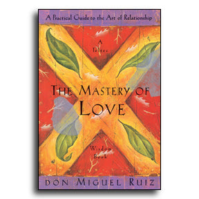 Mastery of Love, The