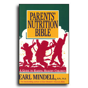 Parents' Nutrition Bible