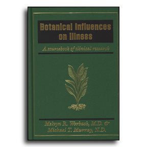 Botanical Influences On Illness: A Sourcebook of Clinical Research