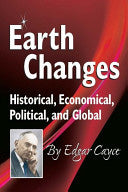 Earth Changes; Historical, Economical, Political, and Global
