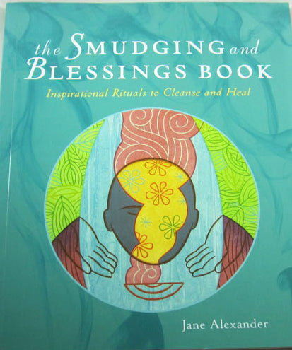 Smudging And Blessing Book, The
