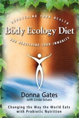 Body Ecology Diet, The
