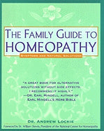 Family Guide to Homeopathy, The