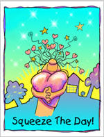 Greeting Card- Squeeze The Day