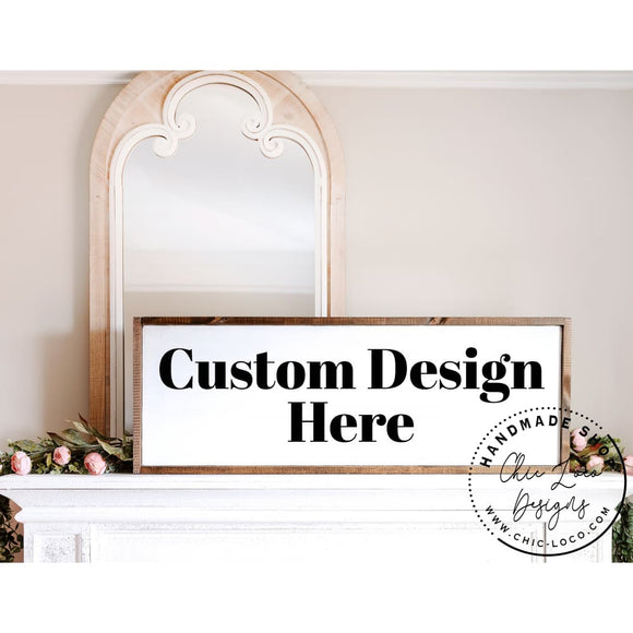 Custom Large Wood Sign - Chic Loco Designs