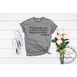 Jane Addams Quote Graphic Tee - Chic Loco Designs