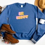 Be Happy - Sweatshirt