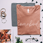 Homebody - Bella+Canvas Tee