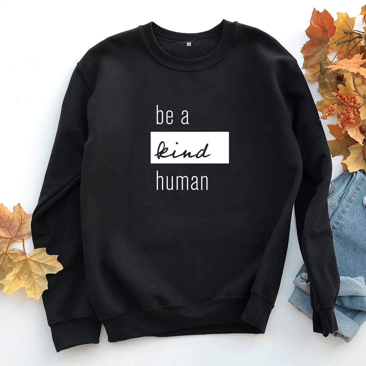 Be a Kind Human - Sweatshirt