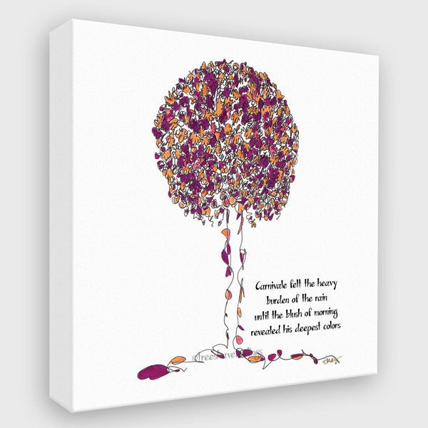 CARNIVALE | Canvas Canvas TREES HAVE FEELINGS