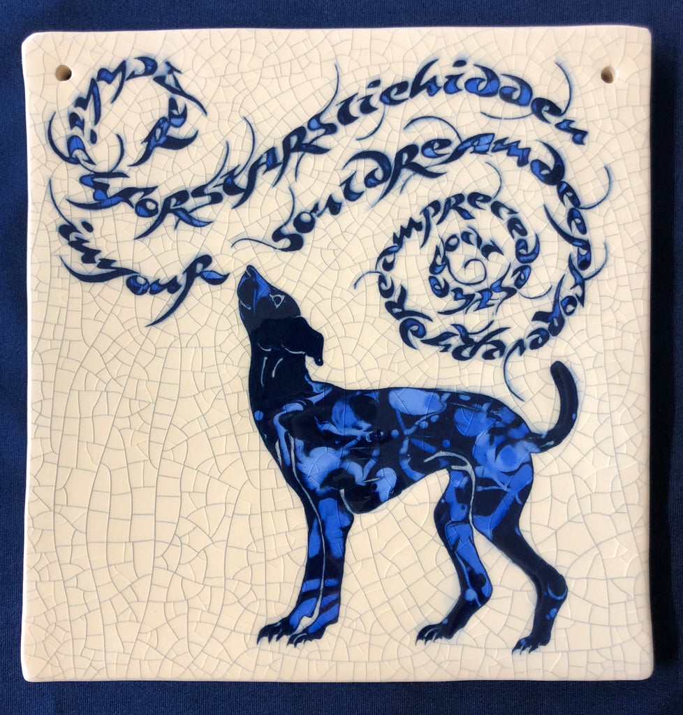 "Large Ceramic Tile with Whippet ""Reach high for stars lie hidden in your soul. Dream deep for every dream precedes the goal"" by Mel Chambers"
