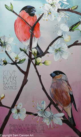 "Bullfinches ""Give Every Day The Chance.."" signed Ltd. edition print by Sam Cannon"