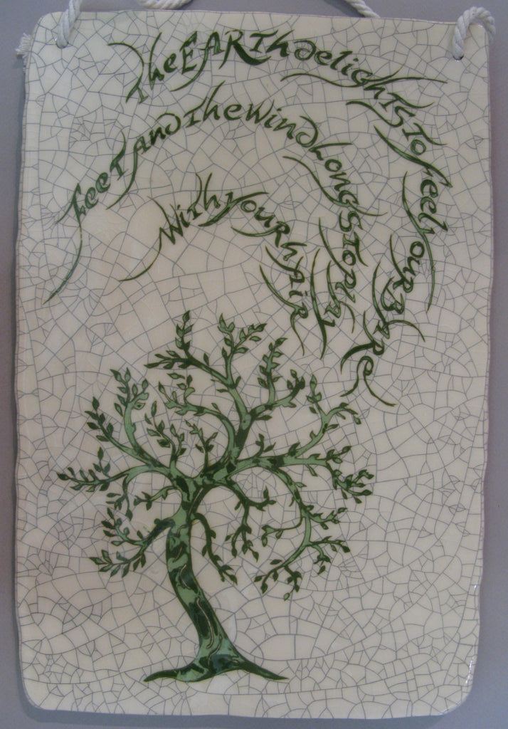"Rectangular Tree Tile - ""The earth delights to feel your brave feet..."" - Mel Chambers"