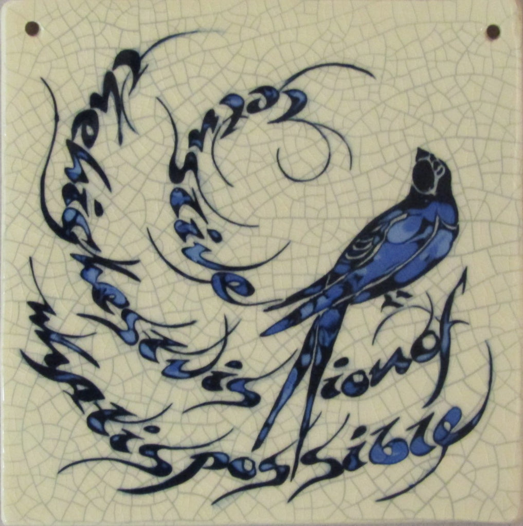 "Large Ceramic Swallow Tile ""Let us Live the Highest Vision of What is Possible"" by Mel Chambers"