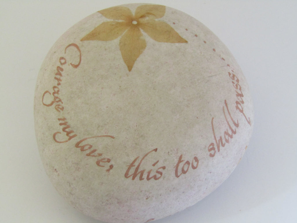 """Courage my love........"" Hand Painted Stone by Alexis Penn Carver"