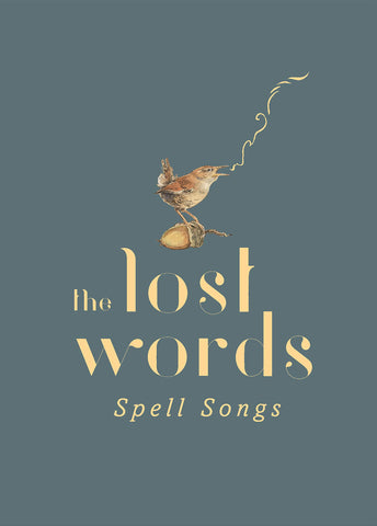 """The Lost Words: Spell Songs"" - CD & hard back book featuring artwork by Jackie Morris - SIGNED COPY!"
