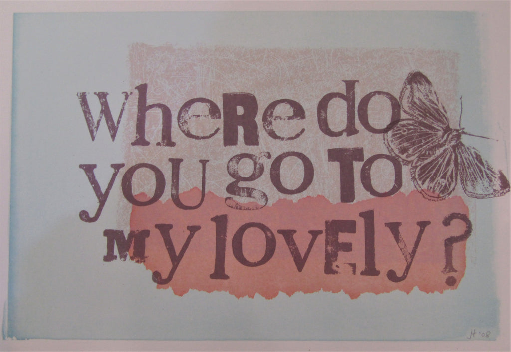 Where Do You Go To My Lovely? II