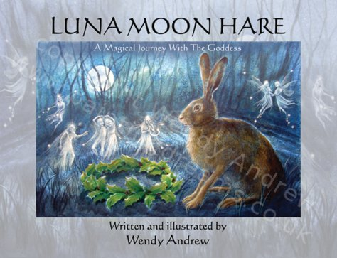 Luna Moon Hare - book by Wendy Andrew. SIGNED COPIES!!!!