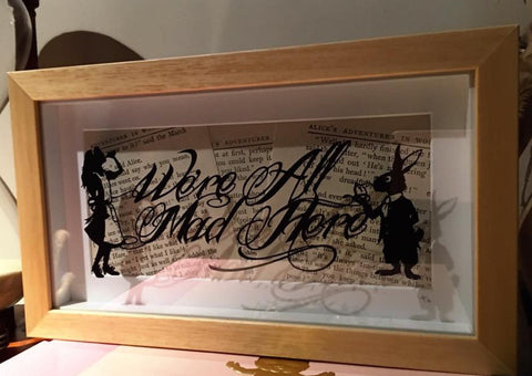 We're All Mad Here - Original Paper Cut by Paper Panda