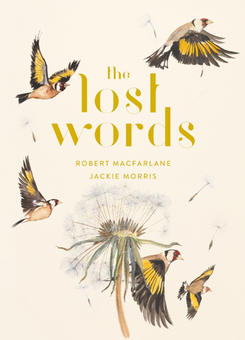 """The Lost Words"" - hard back by Robert MacFarlane & Jackie Morris - SIGNED COPY (Signed by Jackie Morris)"