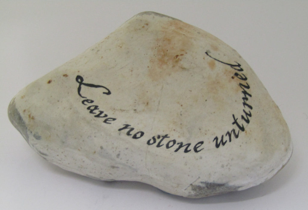 """Leave no stone unturned...Thank you"" Hand Painted Stone by Alex Penn Carver"