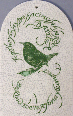 "Arch Bird Tile ""Be kind to everyone you meet"""
