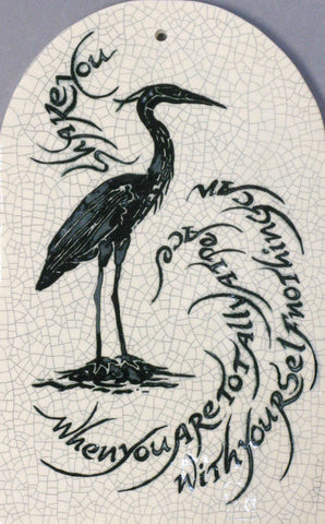 "Arch Tile with Heron - ""When you are at peace with yourself"""
