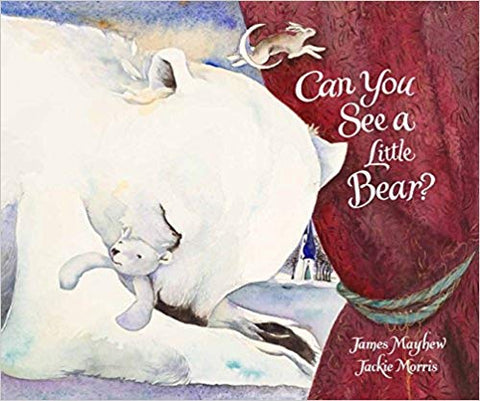 Can You See A Little Bear? - SIGNED COPY!!! - hard back book written by James Mayhew & illustrated by Jackie Morris