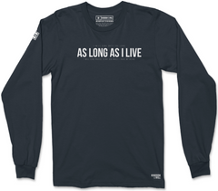 AS LONG AS I LIVE LONG SLEEVE T-SHIRT (MIDNIGHT NAVY)