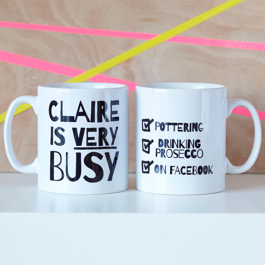 PERSONALISED 'VERY BUSY' MUG