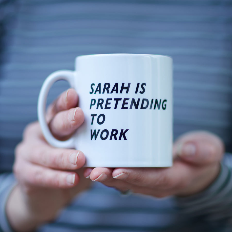 PERSONALISED PRETENDING TO WORK MUG