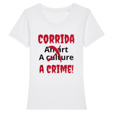 t shirt corrida is crime femme blanc
