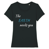 t shirt femme earth needs you noir